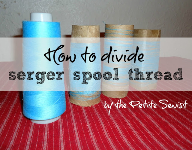 How To Divide Serger Spool Thread