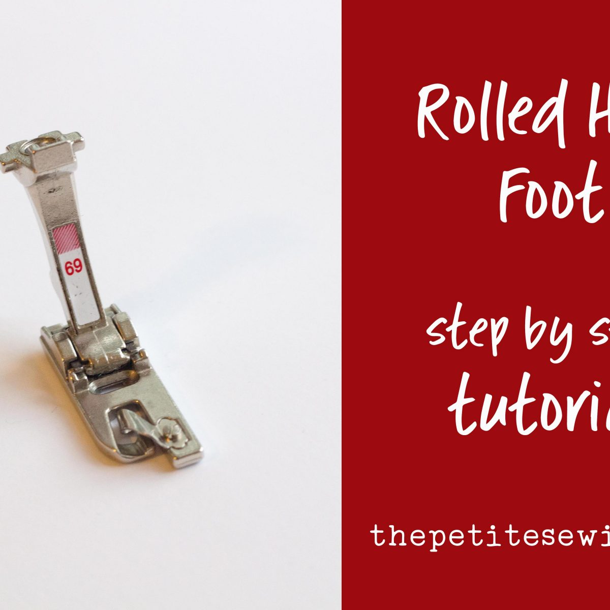 How to Sew a Rolled Hem Using a Rolled Hemmer Foot